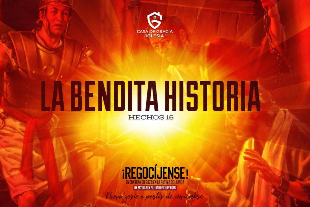 La Bendita Historia | Iglesia Casa de Gracia