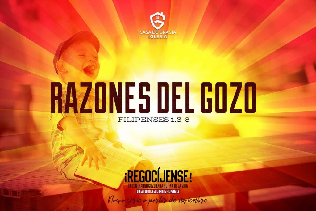 Razones del gozo | Iglesia Casa de Gracia