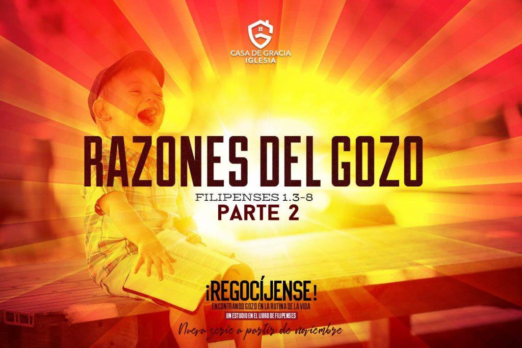 Razones del gozo (parte 2) | Iglesia Casa de Gracia
