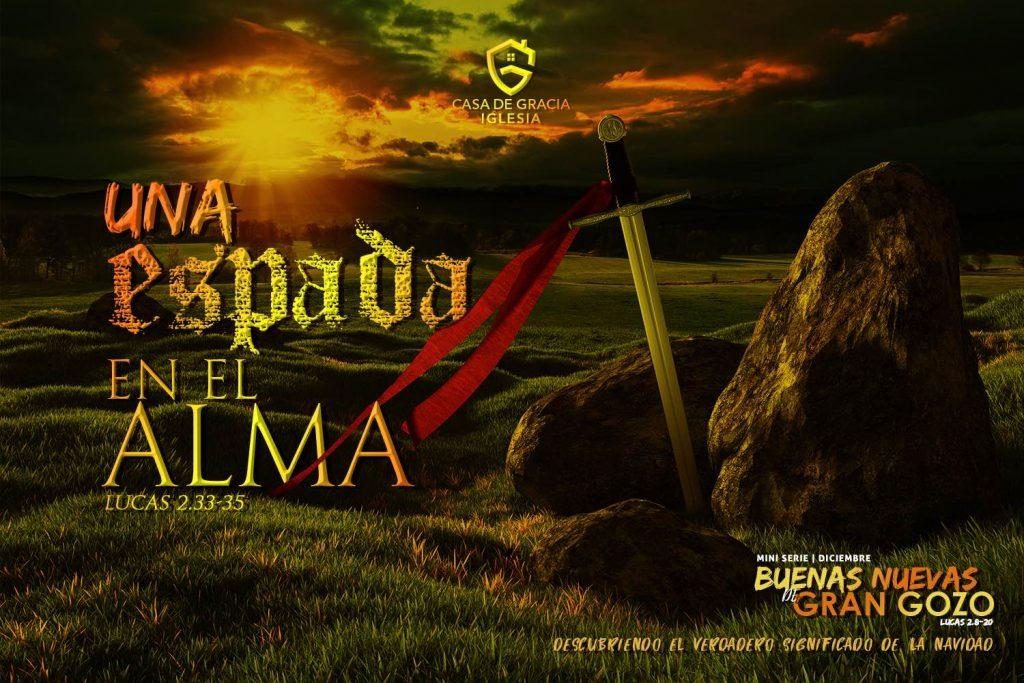 Una espada en el alma | Iglesia Casa de Gracia