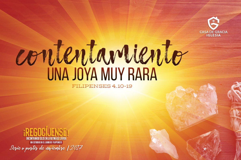 Contentamiento: Una joya muy rara | Iglesia Casa de Gracia