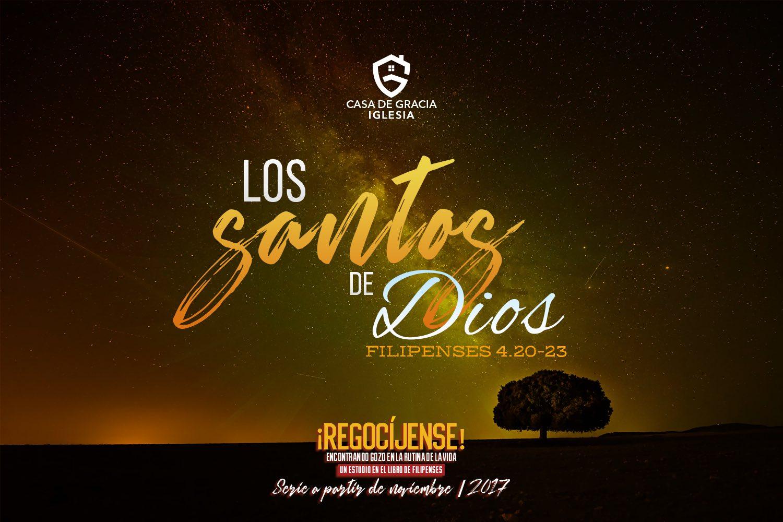 Los santos de Dios | Iglesia Casa de Gracia