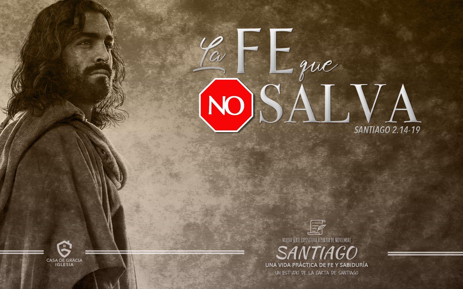 La fe que no salva | Iglesia Casa de Gracia