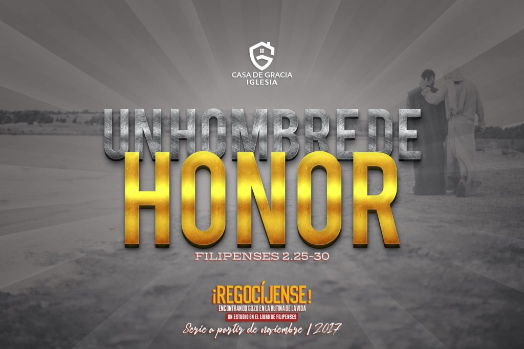 Un hombre de honor - Iglesia Casa de Gracia