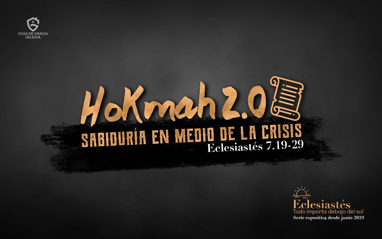 Hokmah 2.0: Sabiduría en medio de la crisis - Iglesia Casa de Gracia