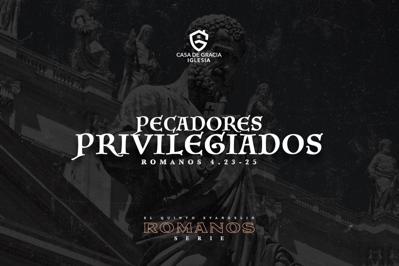 Pecadores privilegiados